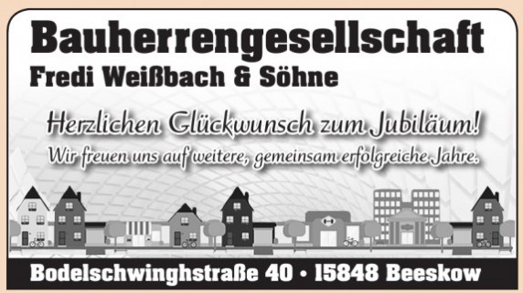 Bauherrengesellschaft Fredi Weißbach & Söhne